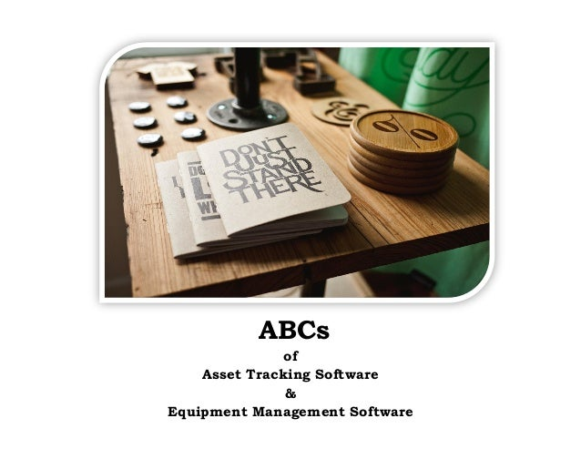 EZOfficeInventory leverage your assets June 2015 of Asset Tracking Software & Equipment Management Software ABCs