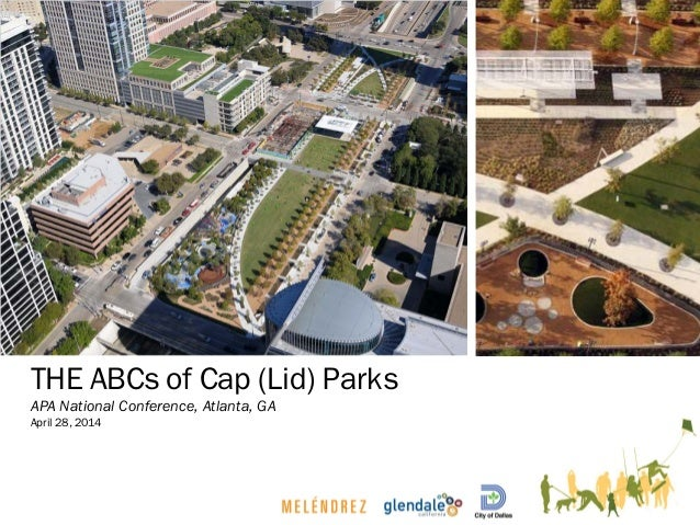 THE ABCs of Cap (Lid) Parks APA National Conference, Atlanta, GA April 28, 2014