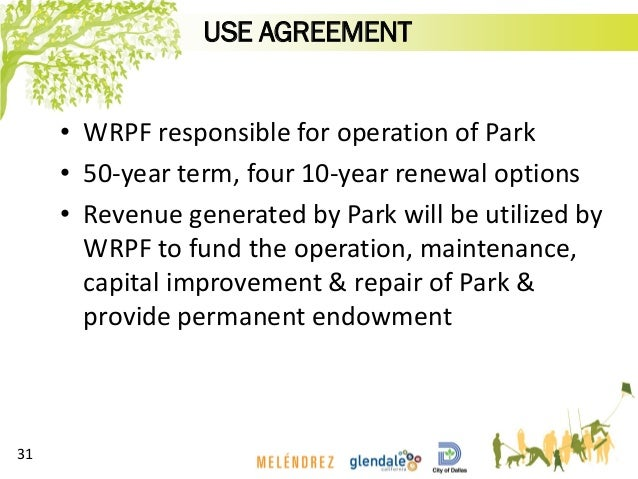 • WRPF responsible for operation of Park • 50-year term, four 10-year renewal options • Revenue generated by Park will be ...