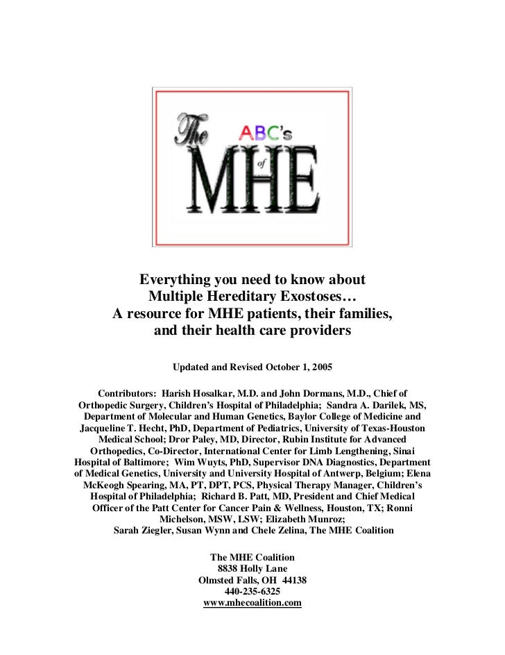 Everything you need to know about             Multiple Hereditary Exostoses…        A resource for MHE patients, their fam...