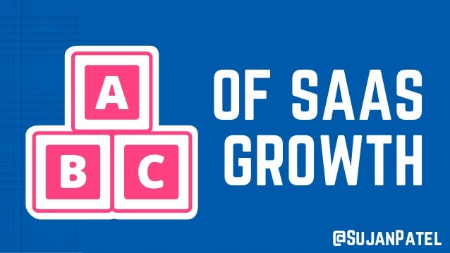 OF SAAS GROWTH @SujanPatel