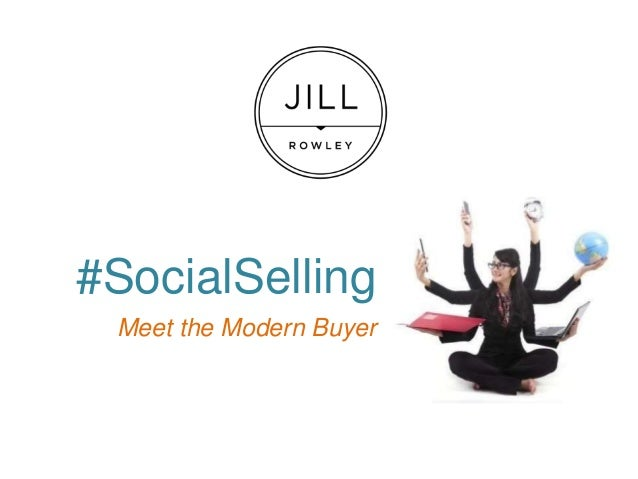 #SocialSelling Meet the Modern Buyer