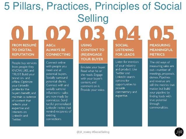 5 Pillars, Practices, Principles of Social Selling @jill_rowley #SocialSelling