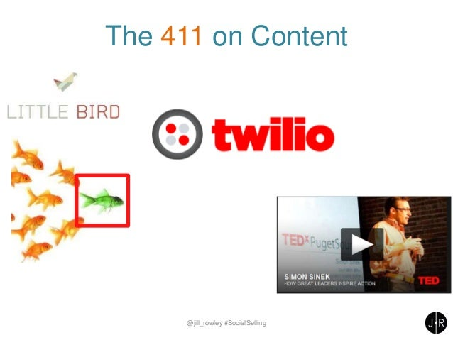 The 411 on Content @jill_rowley #SocialSelling