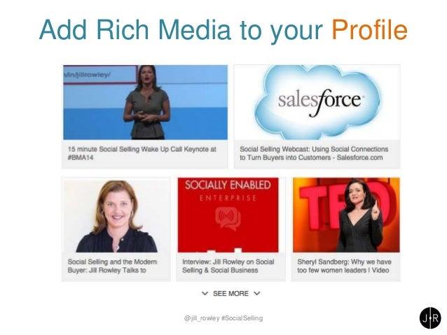 Add Rich Media to your Profile @jill_rowley #SocialSelling