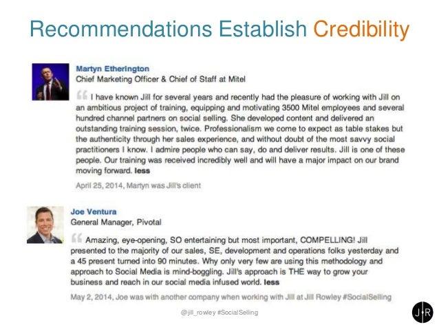 Recommendations Establish Credibility @jill_rowley #SocialSelling