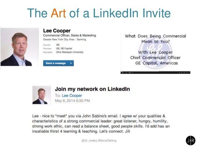 The Art of a LinkedIn Invite @jill_rowley #SocialSelling