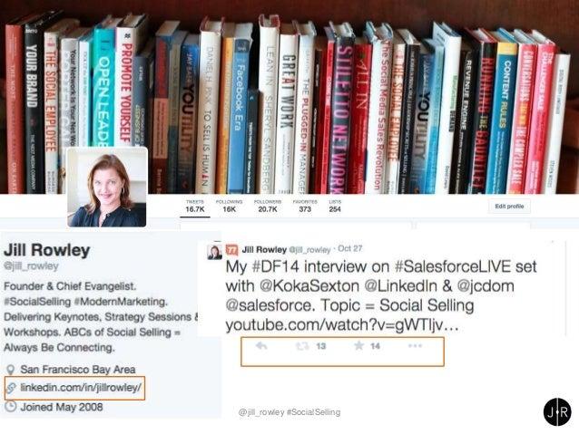 @jill_rowley #SocialSelling