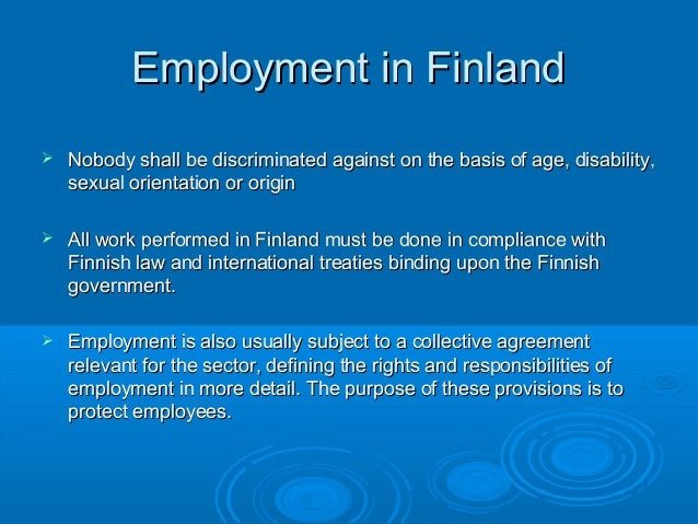 finnish labor law Labour ground rules set for hanhikivi with employment conditions complying with finnish labour laws and preventing the development of a so-called grey.