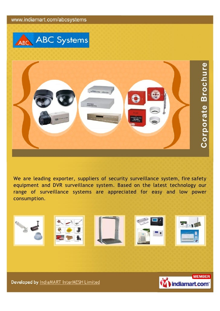 We are leading exporter, suppliers of security surveillance system, fire safetyequipment and DVR surveillance system. Base...