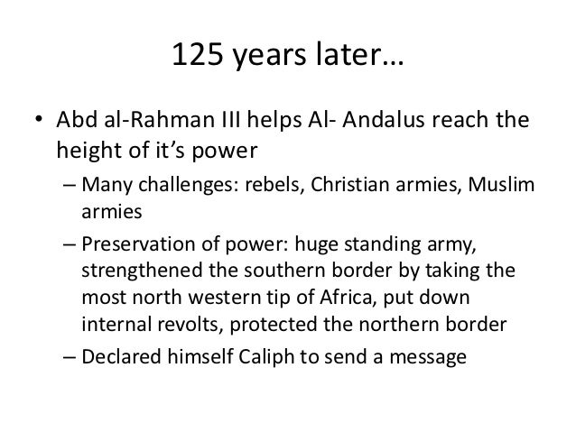 6 125 Years Latero Abd Al Rahman III