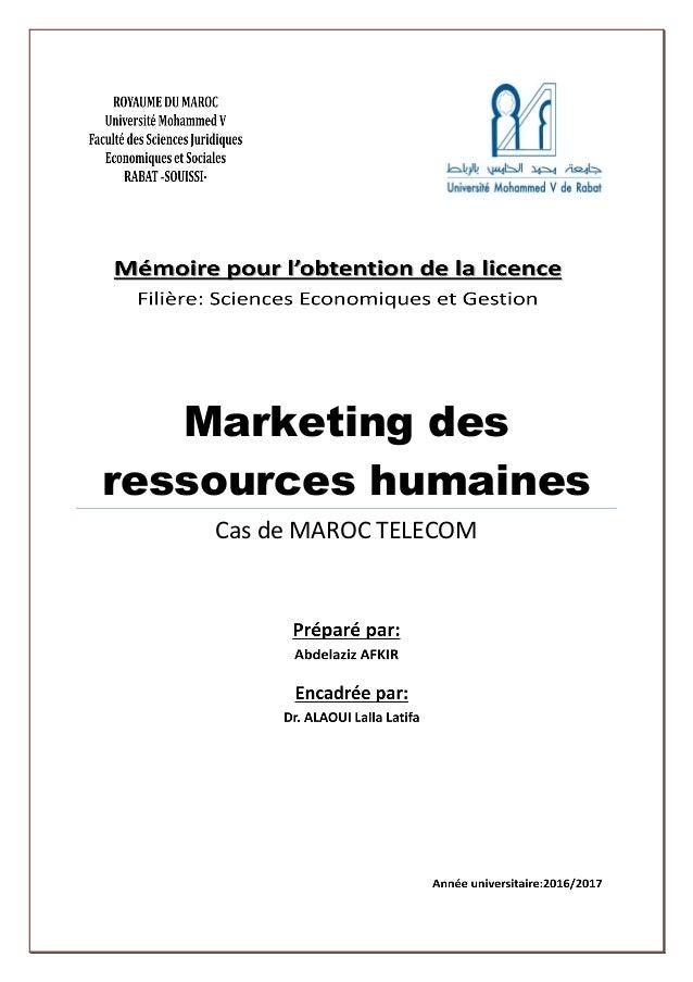 Marketing des ressources humaines Cas de MAROC TELECOM