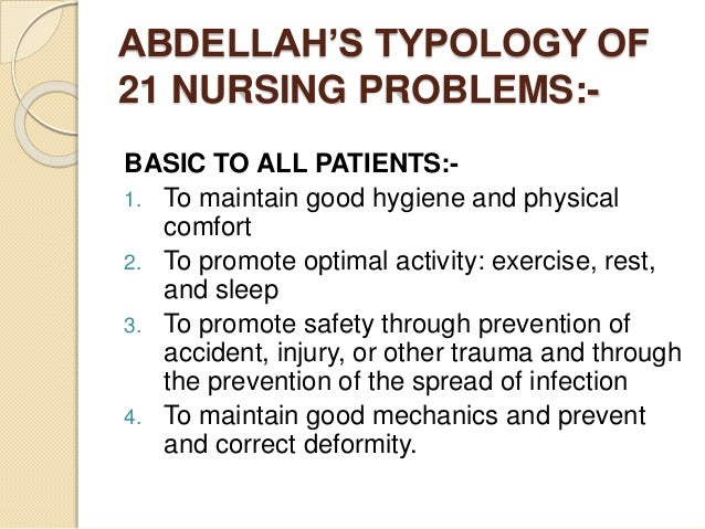 application of abdellah s theory Biography/theory faye glenn abdellah is a pioneer in nursing research  into  21 problem areas to guide care and promote the use of nursing judgement.