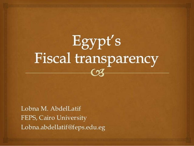 Lobna M. AbdelLatifFEPS, Cairo UniversityLobna.abdellatif@feps.edu.eg