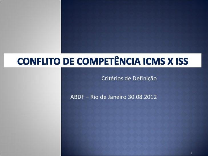Critérios de DefiniçãoABDF – Rio de Janeiro 30.08.2012                                    1