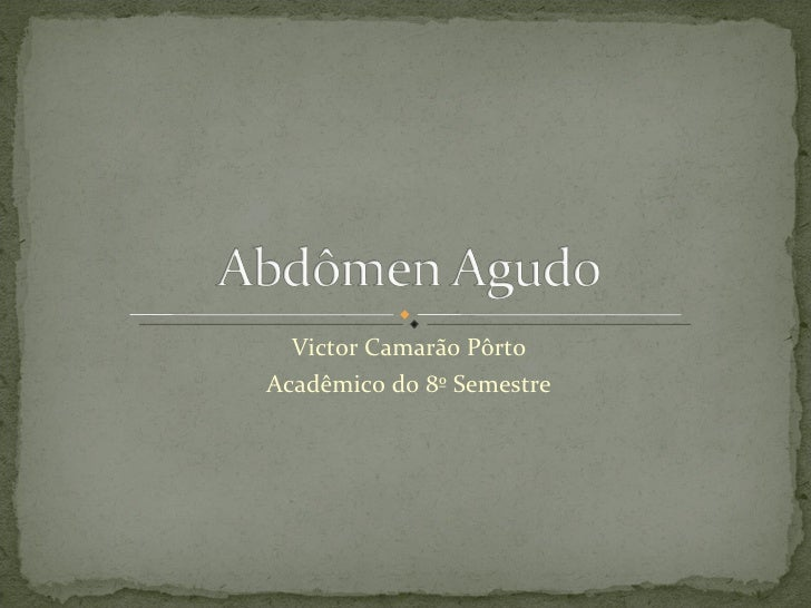 Victor Camarão Pôrto Acadêmico do 8º Semestre