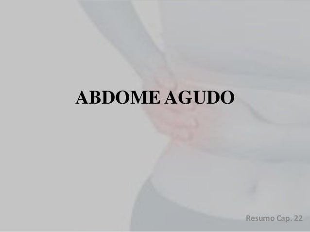 ABDOME AGUDO Resumo Cap. 22