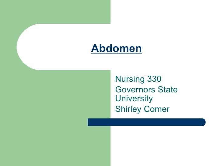 Abdomen Nursing 330 Governors State University Shirley Comer