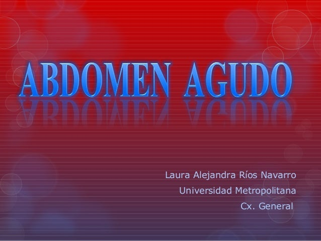 Laura Alejandra Ríos Navarro  Universidad Metropolitana  Cx. General