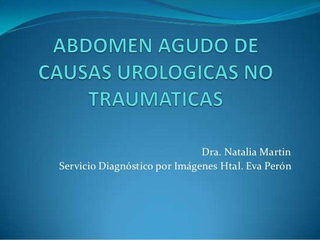 Dra. Natalia MartinServicio Diagnóstico por Imágenes Htal. Eva Perón