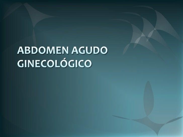 ABDOMEN AGUDO GINECOLÓGICO<br />