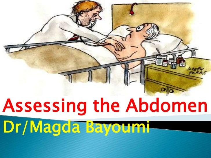 Assessing the AbdomenDr/Magda Bayoumi