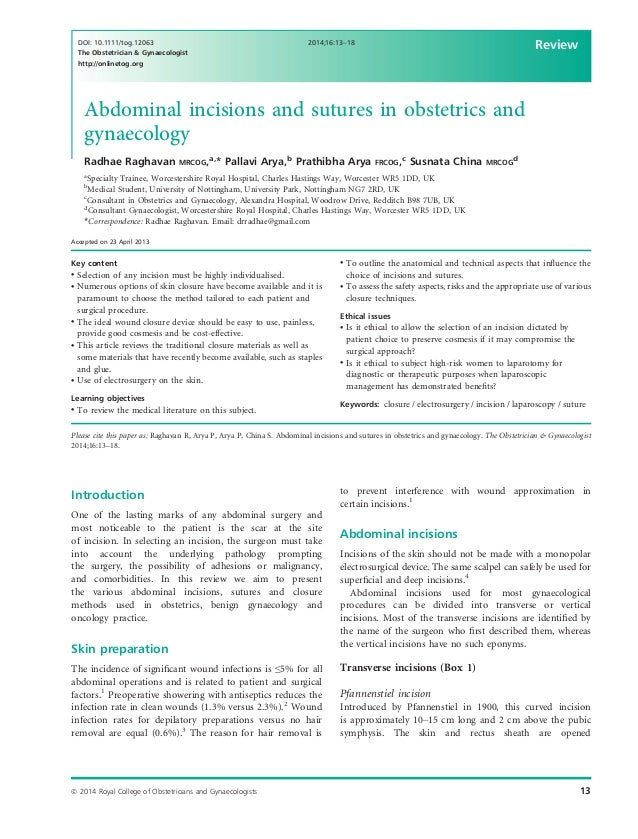 Abdominal incisions and sutures in obstetrics and gynaecology Radhae Raghavan MRCOG,a, * Pallavi Arya,b Prathibha Arya FRC...