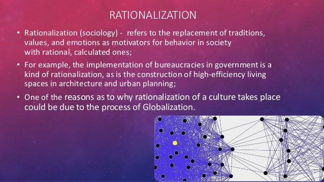 rationalization sociology and action Pareto and the sociology of instinct and rationalization  between social mood and social action in finance theory, socionomics offers a new  scientific basis.