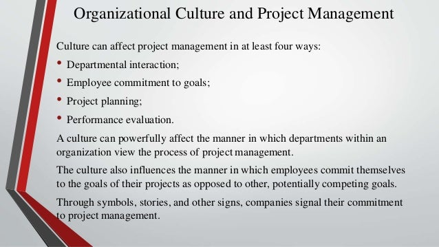 what affect on organization culture essay Impact of organizational culture on human there have been researches in literature to explore the effect of organizational culture on various.