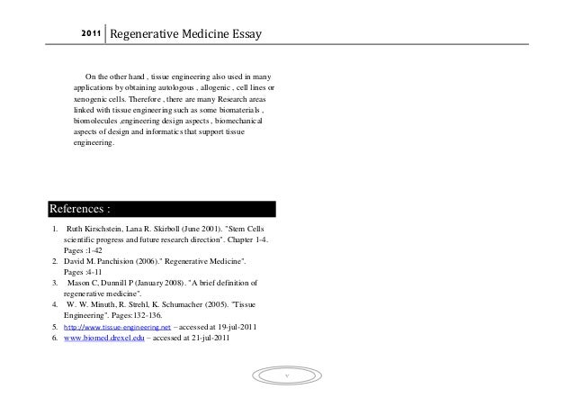 regenerative medicine research papers Journal of tissue engineering and regenerative medicine publishes rapidly and rigorously peer-reviewed research papers, reviews, clinical case reports, perspectives, and short communications on topics relevant to the development of therapeutic approaches which combine stem or progenitor cells .