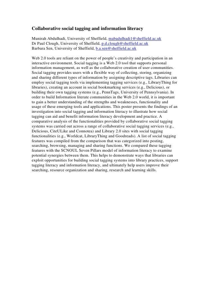 Collaborative social tagging and information literacyMunirah Abdulhadi, University of Sheffield, mabadulhadi1@sheffield.ac...