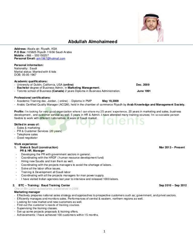 1 Abdullah Almohaimeed Address: Alsafa qtr. Riyadh, KSA P.O Box: 105825 Riyadh 11656 Saudi Arabia Mobile: +966 – 555150257...