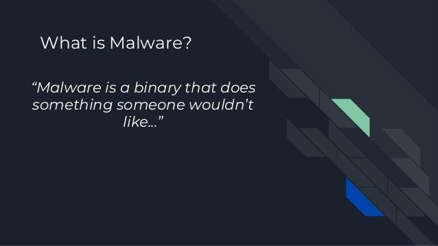 Intro to Reversing Malware Slide 3