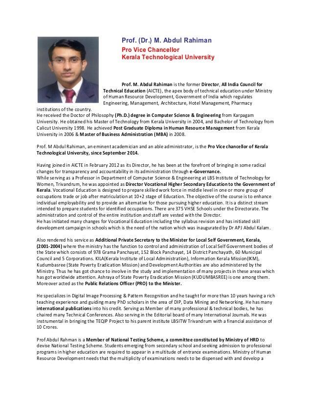 Prof. (Dr.) M. Abdul Rahiman Pro Vice Chancellor Kerala Technological University Prof. M. Abdul Rahiman is the former Dire...