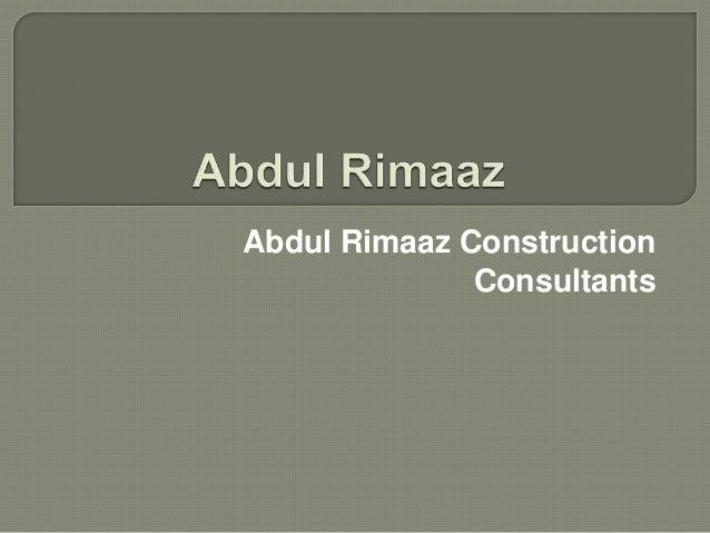Abdul Rimaaz Construction Consultants