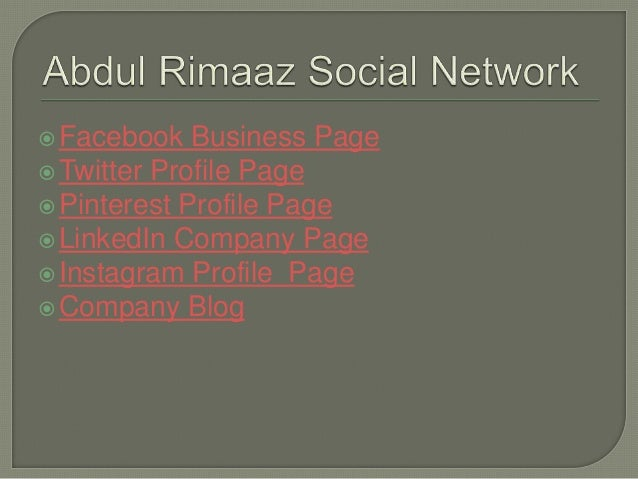 Facebook Business Page Twitter Profile Page Pinterest Profile Page LinkedIn Company Page Instagram Profile Page Comp...