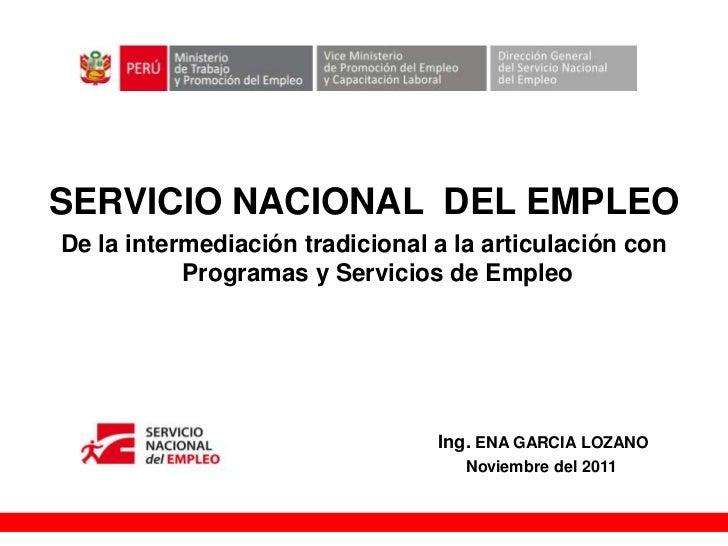 +SERVICIO NACIONAL DEL EMPLEODe la intermediación tradicional a la articulación con           Programas y Servicios de Emp...