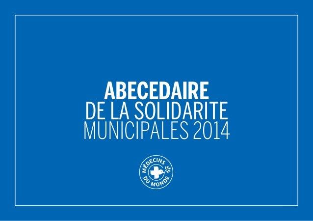 ABECEDAIRE DE LA SOLIDARITE Municipales 2014