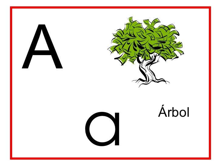A a Árbol