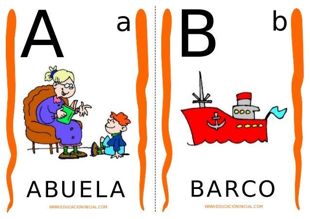A ABUELAWWW.EDUCACIONINICIAL.COM a B BARCOWWW.EDUCACIONINICIAL.COM b