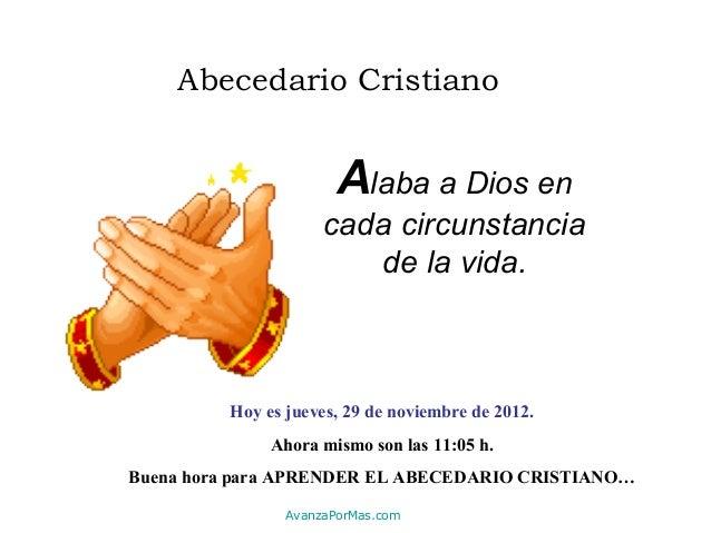 Abecedario Cristiano                       Alaba a Dios en                     cada circunstancia                        d...