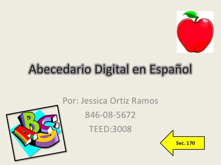 Por: Jessica Ortiz Ramos      846-08-5672       TEED:3008                           Sec. 170
