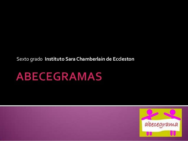 Sexto grado Instituto Sara Chamberlain de Eccleston