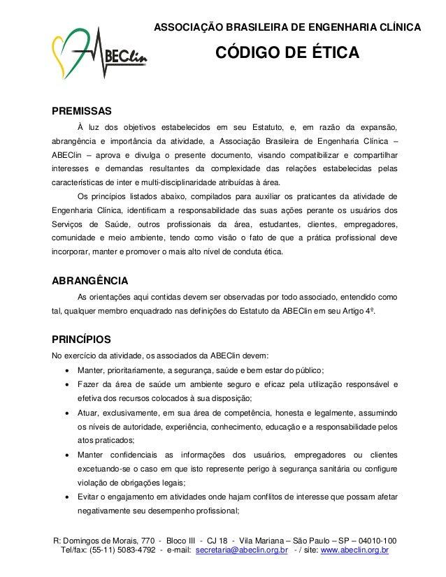ASSOCIAÇÃO BRASILEIRA DE ENGENHARIA CLÍNICA                                                CÓDIGO DE ÉTICAPREMISSAS       ...