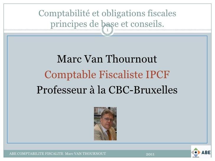 Comptabilité et obligations fiscales               principes de base et conseils.                              1          ...