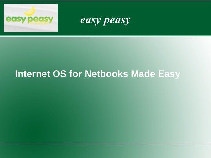 easy peasy Internet OS for Netbooks Made Easy