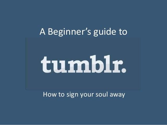 A Beginner's guide to  How to sign your soul away