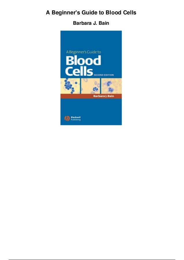 (PDF) Blood Cells - A Practical Guide | Nourhan Mohammed ...