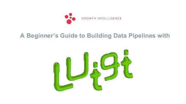 A Beginner's Guide to Building Data Pipelines with