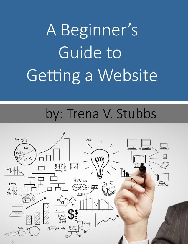 ABeginner's Guideto Ge ngaWebsite by:TrenaV.Stubbs
